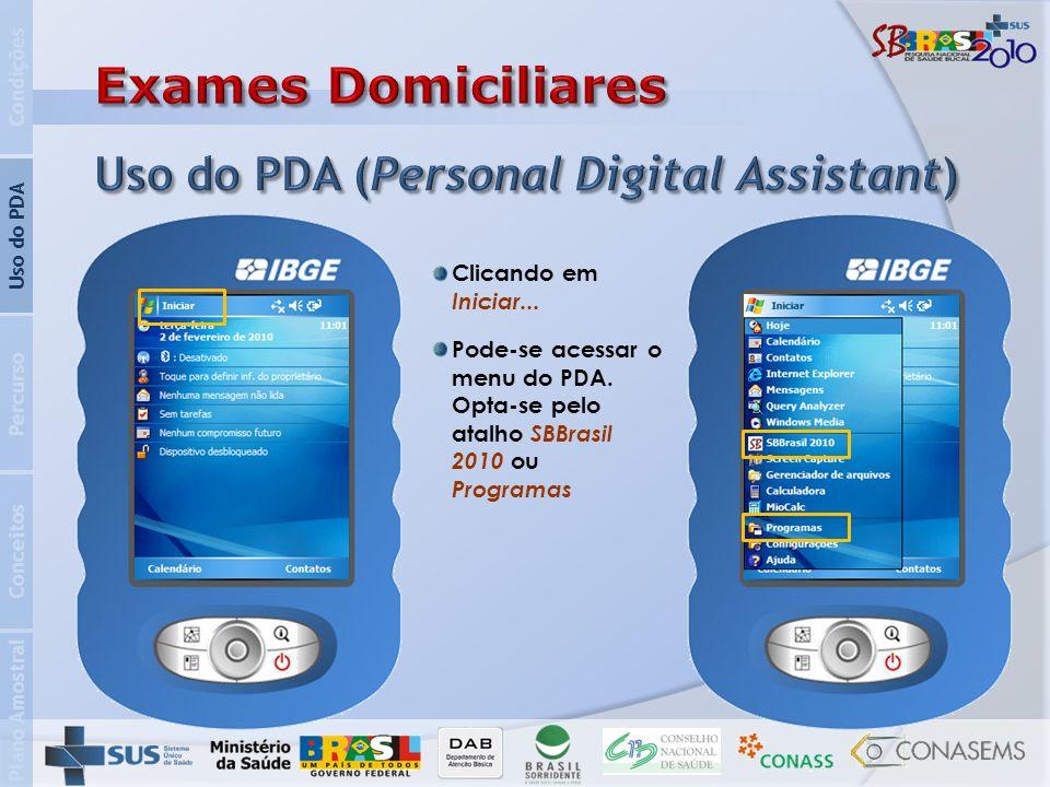 Plano Amostral Conceitos Percurso Uso do PDA Condições Clicando em Iniciar...