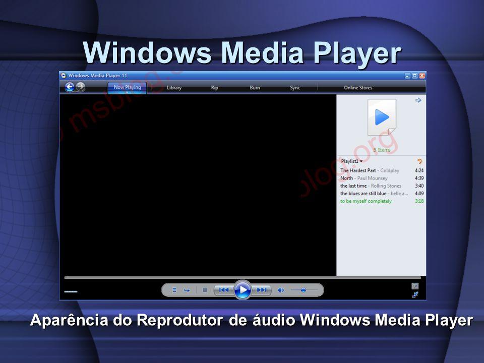 Windows Media Player Aparência do Reprodutor de áudio Windows Media Player