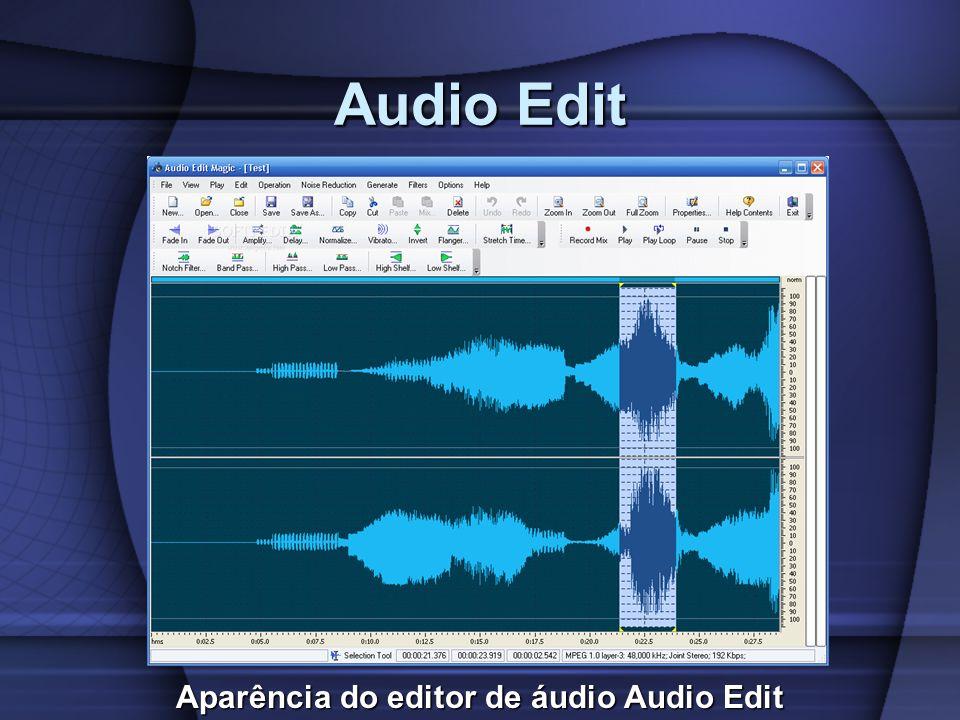 Audio Edit Aparência do editor de áudio Audio Edit