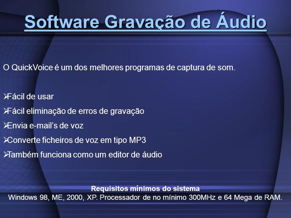 Software Gravação de Áudio Software Gravação de Áudio O QuickVoice é um dos melhores programas de captura de som. Fácil de usar Fácil eliminação de er