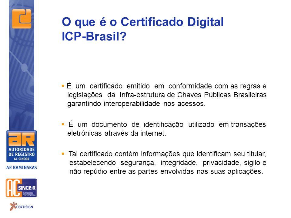 É um certificado emitido em conformidade com as regras e legislações da Infra-estrutura de Chaves Públicas Brasileiras garantindo interoperabilidade n
