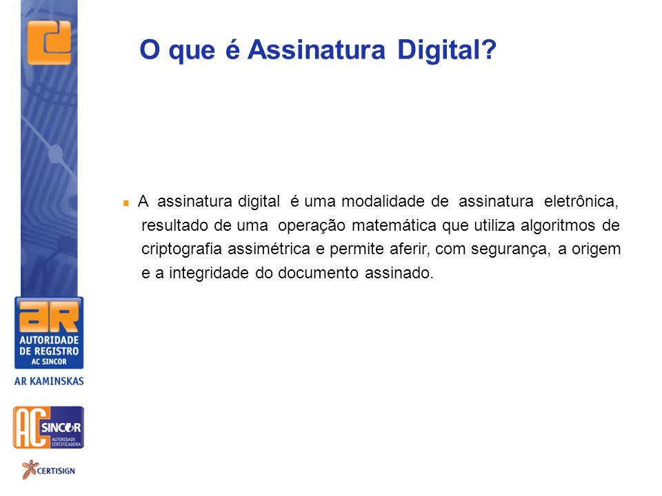 A assinatura digital é uma modalidade de assinatura eletrônica, resultado de uma operação matemática que utiliza algoritmos de criptografia assimétric