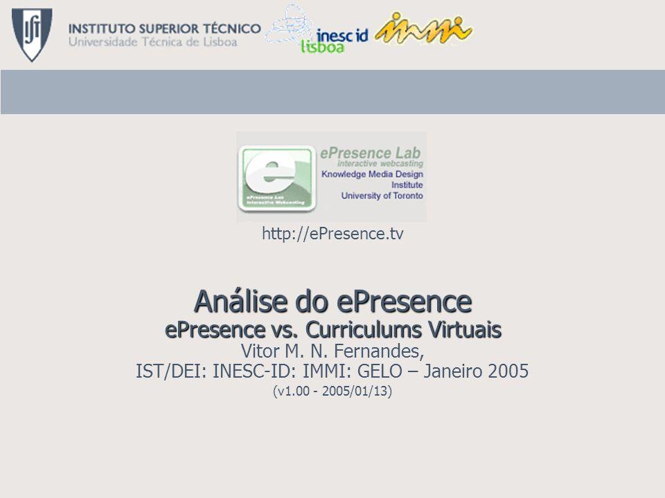 Vitor M. N. Fernandes IST/DEI: INESC-ID: IMMI: GELO 12 Janeiro 2005