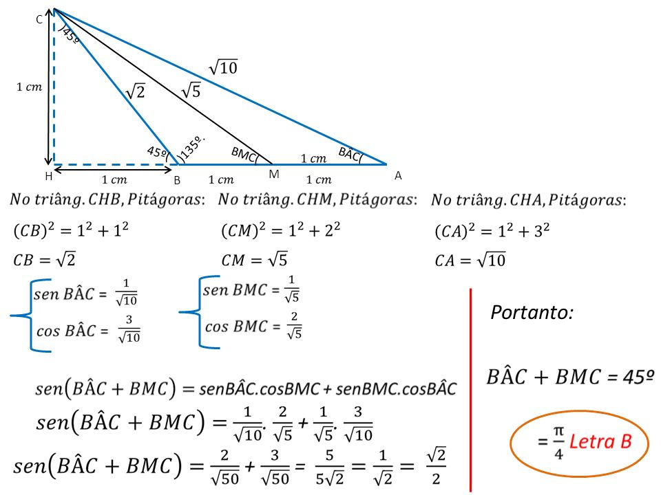 B A C H )135º. M 45º( )45º BÂC( BMC( Portanto: