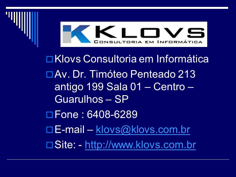 Klovs Consultoria em Informática Av.Dr.