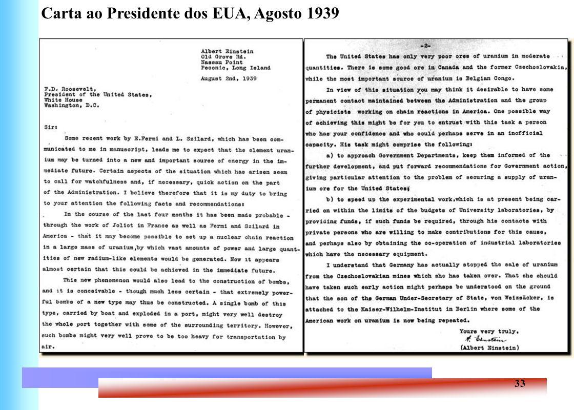 33 Carta ao Presidente dos EUA, Agosto 1939