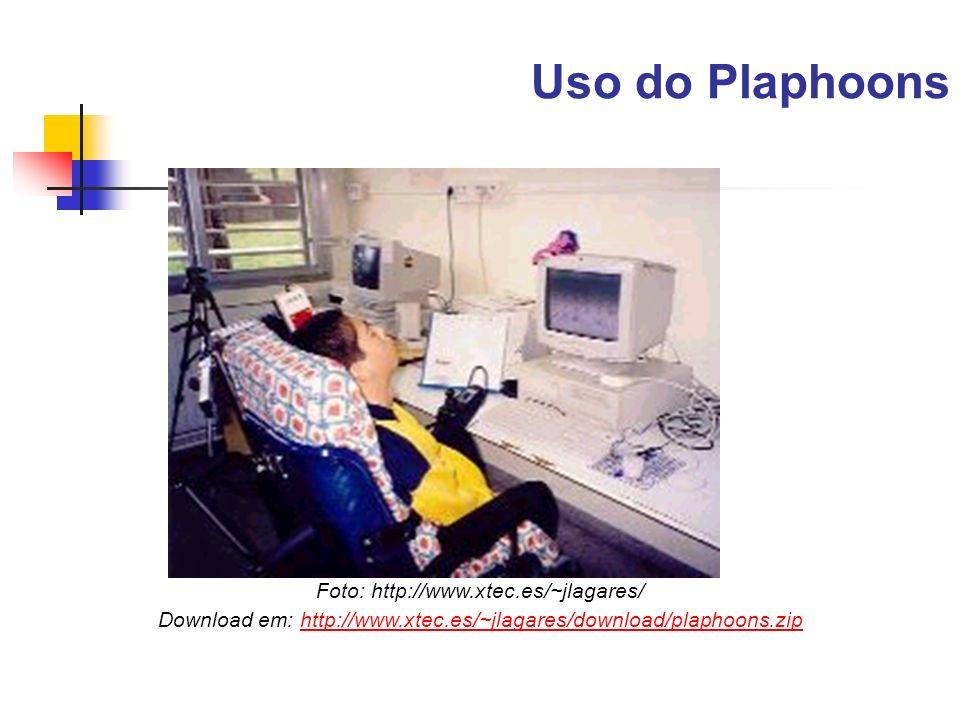Uso do Plaphoons Foto: http://www.xtec.es/~jlagares/ Download em: http://www.xtec.es/~jlagares/download/plaphoons.ziphttp://www.xtec.es/~jlagares/down