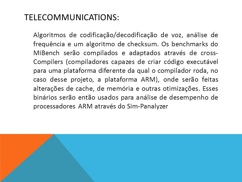 TELECOMMUNICATIONS: Algoritmos de codificação/decodificação de voz, análise de frequência e um algoritmo de checksum.