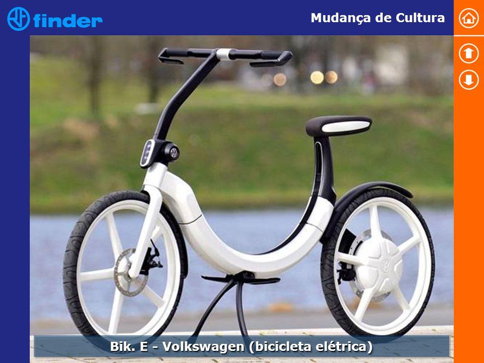 Bik. E - Volkswagen (bicicleta elétrica) Mudança de Cultura