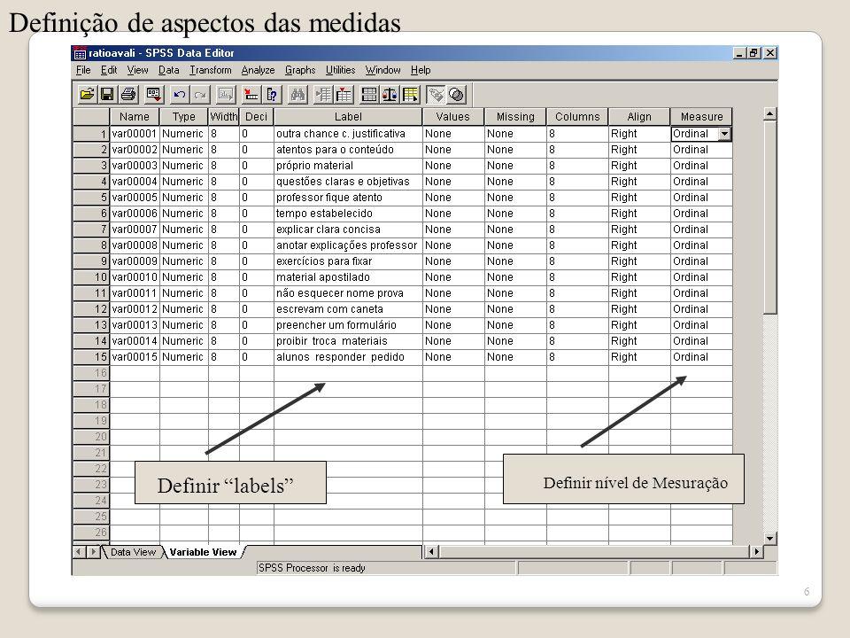 26 Para interpretação do resultado obtido, valores próximos de 1,0 indicam que o método de análise fatorial é perfeitamente adequado para o tratamento dos dados.