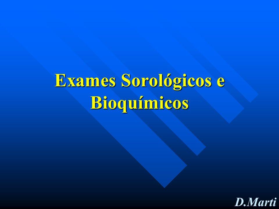D.Marti Exames Sorológicos e Bioquímicos