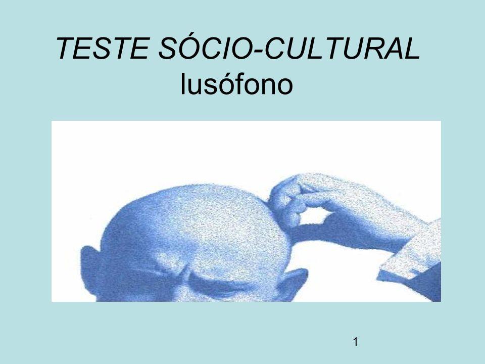 1 TESTE SÓCIO-CULTURAL lusófono