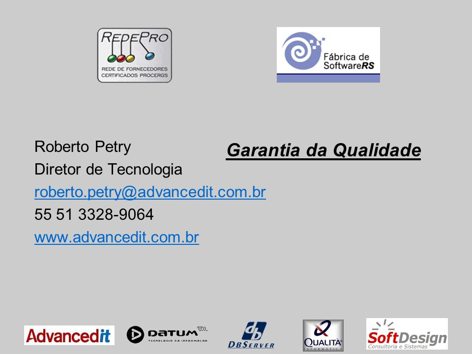 Fábrica de Software no contexto Garantia da Qualidade de Software O objetivo da Garantia da Qualidade de Software é assegurar a qualidade do produto de software desenvolvido e o cumprimento da Metodologia FSRS pelo Consórcio, através de auditorias regulares durante todo o ciclo de vida do projeto.