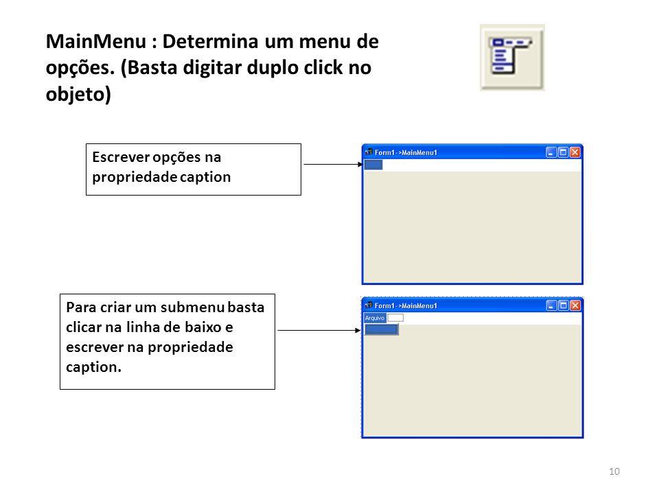 MainMenu : Determina um menu de opções.