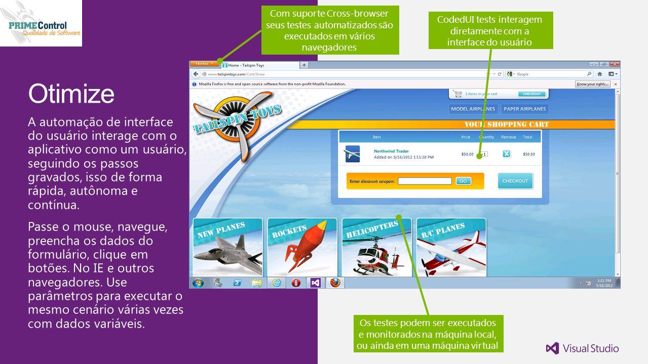 CodedUI tests interagem diretamente com a interface do usuário Os testes podem ser executados e monitorados na máquina local, ou ainda em uma máquina virtual Com suporte Cross-browser seus testes automatizados são executados em vários navegadores