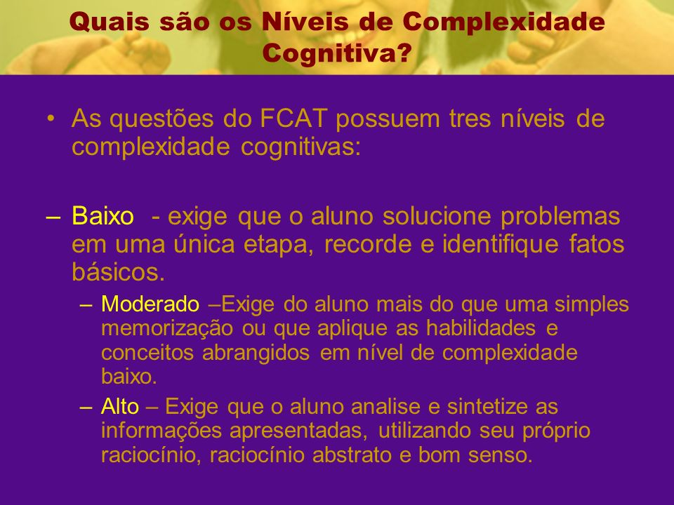 Quais são os Níveis de Complexidade Cognitiva.