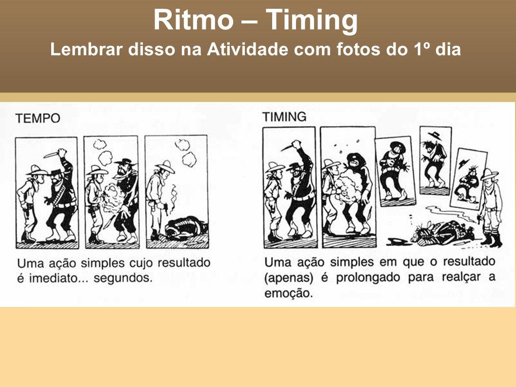 Ritmo – Timing Lembrar disso na Atividade com fotos do 1º dia