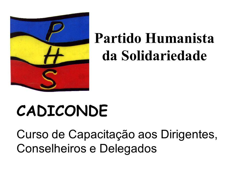 Partido Humanista da Solidariedade CADICONDE Curso de Capacitação aos Dirigentes, Conselheiros e Delegados
