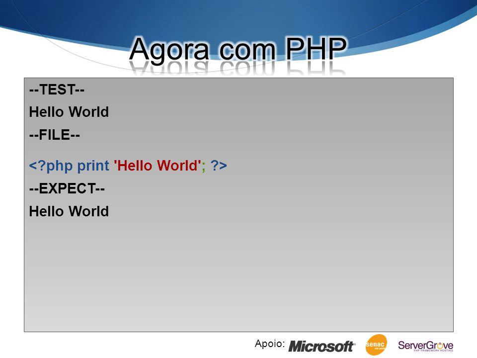 Apoio: Versão para testes: PHP 5.3.2 ou 5.3.3-dev (SVN) Ambientes disponíveis Virtual Machine de Ubuntu (Virtual Box) Windows (run-tests.php) Seu ambiente local já compilado