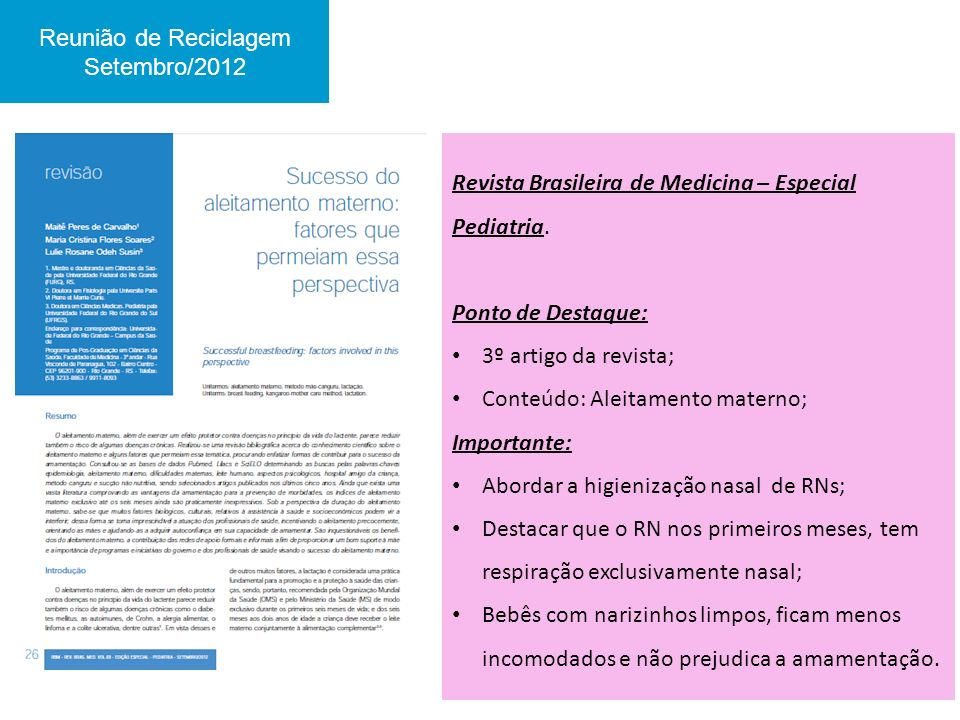 Revista Brasileira de Medicina – Especial Pediatria. Ponto de Destaque: 3º artigo da revista; Conteúdo: Aleitamento materno; Importante: Abordar a hig