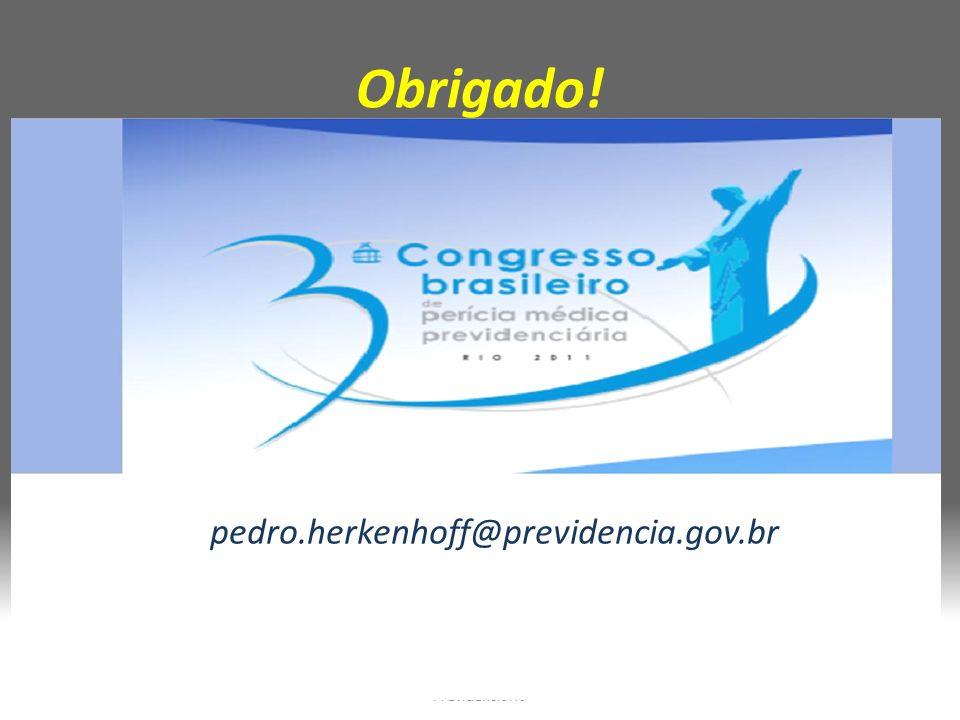 Obrigado! Pedro P A Herkenhoff 3º Congr Per Médica Previdenciária pedro.herkenhoff@previdencia.gov.br