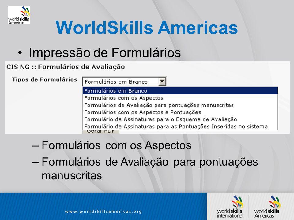 WorldSkills Americas Impressão de Formulários –Formulários com os Aspectos –Formulários de Avaliação para pontuações manuscritas