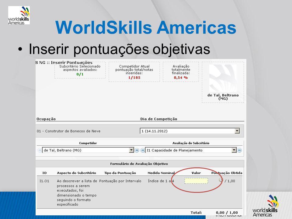 WorldSkills Americas Inserir pontuações objetivas