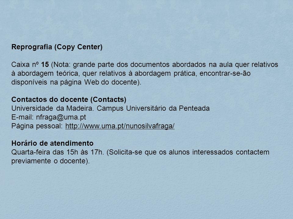 Reprografia (Copy Center) Caixa nº 15 (Nota: grande parte dos documentos abordados na aula quer relativos à abordagem teórica, quer relativos à aborda