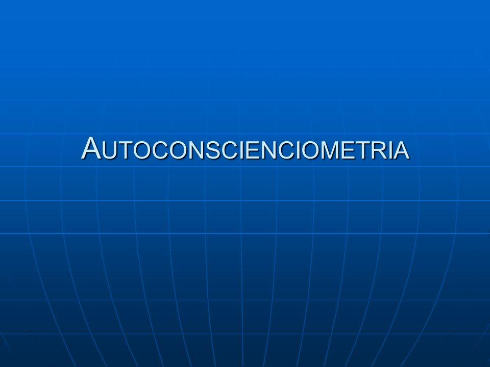 A UTOCONSCIENCIOMETRIA