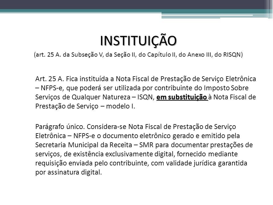 INSTITUIÇÃO (art.25 A.