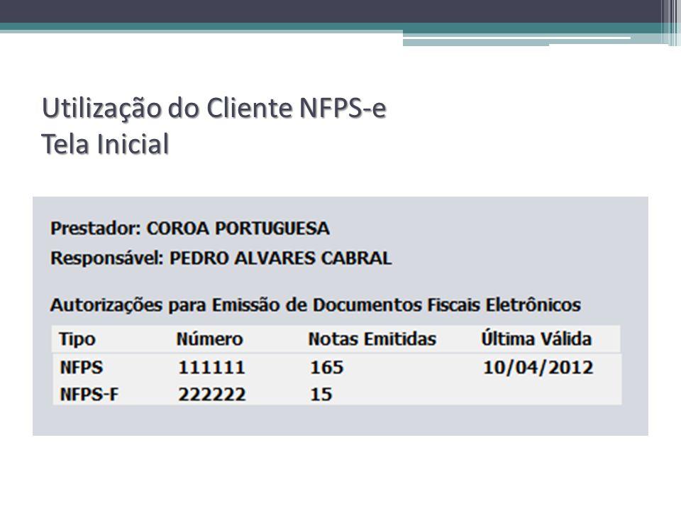 Utilização do Cliente NFPS-e Tela Inicial