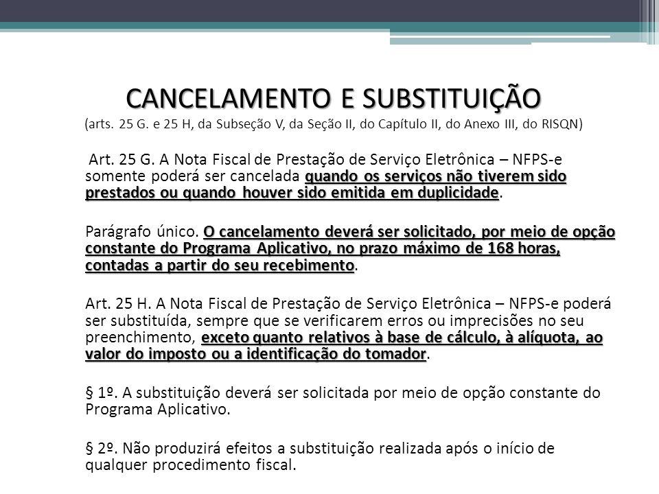 CANCELAMENTO E SUBSTITUIÇÃO (arts.25 G.