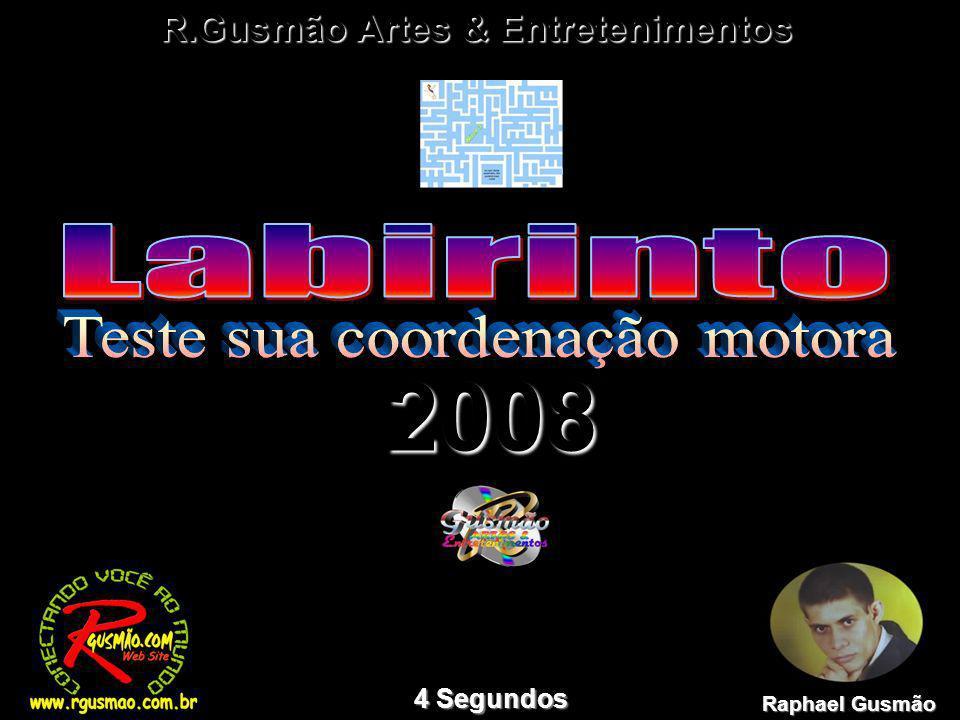 2008 Raphael Gusmão 4 Segundos R.Gusmão Artes & Entretenimentos