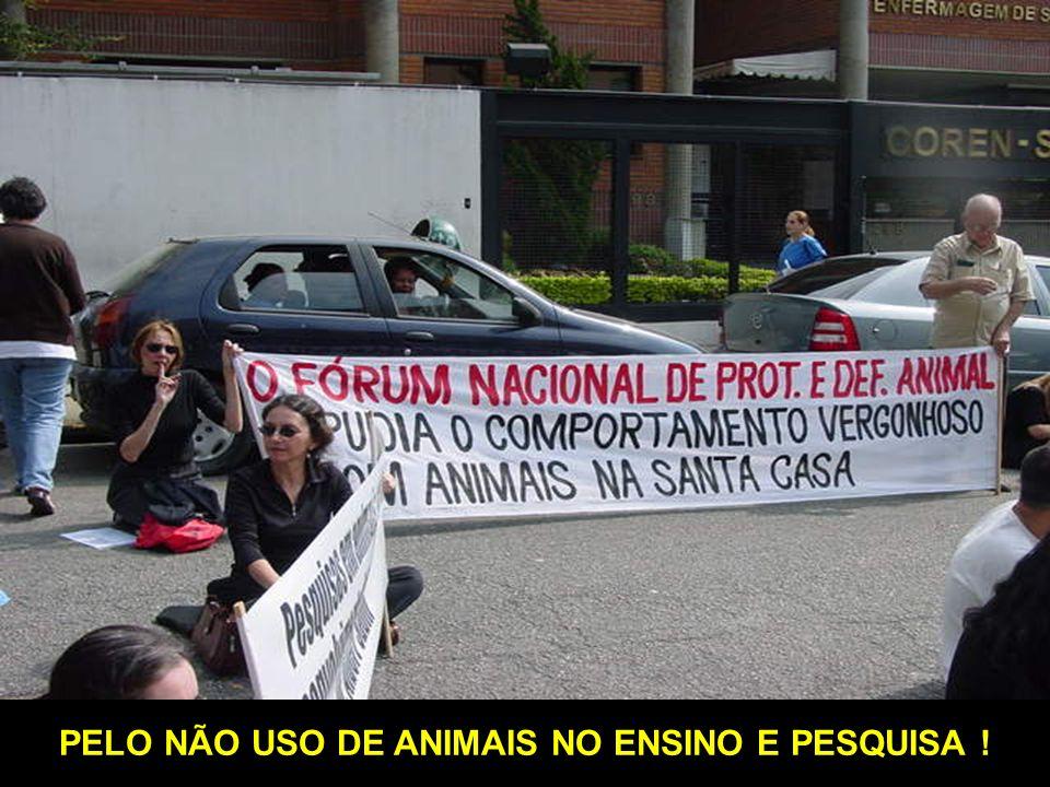 PELO NÃO USO DE ANIMAIS NO ENSINO E PESQUISA !