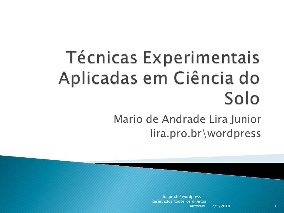 Mario de Andrade Lira Junior lira.pro.br\wordpress 7/5/2014 lira.pro.br\wordpress - Reservados todos os direitos autorais.1