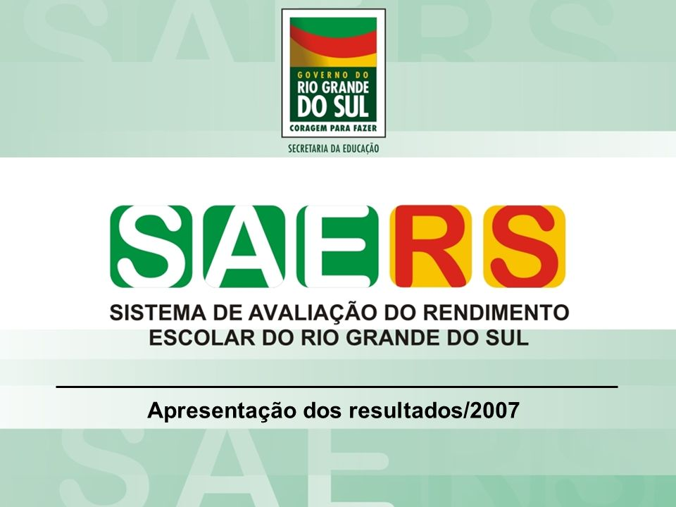 Língua PortuguesaMatemáticaNº alunos Rede Estadual 152,3762,469.482 PROFICIÊNCIA SAERS/2007- 2ª série/3º ano Rede Estadual