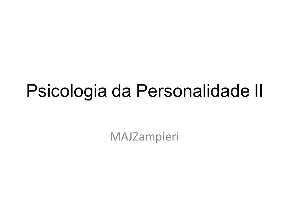 Psicologia da Personalidade II MAJZampieri
