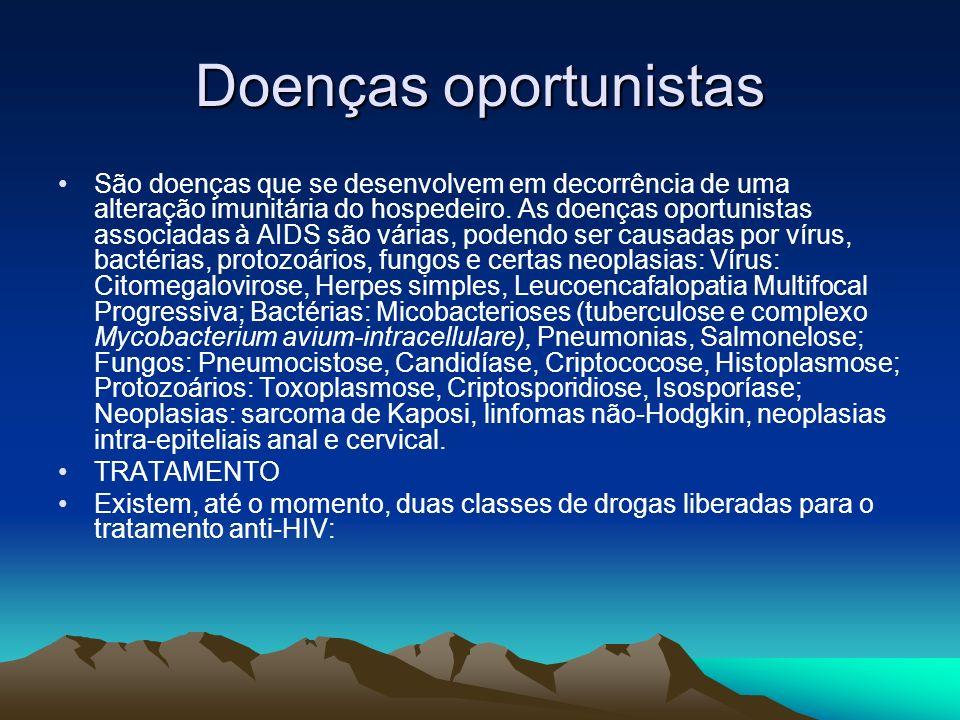 Doenças oportunistas São doenças que se desenvolvem em decorrência de uma alteração imunitária do hospedeiro.