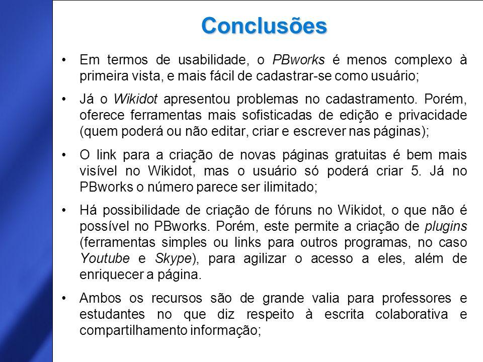 Free Template from www.brainybetty.com 13 Conclusões Em termos de usabilidade, o PBworks é menos complexo à primeira vista, e mais fácil de cadastrar-se como usuário; Já o Wikidot apresentou problemas no cadastramento.