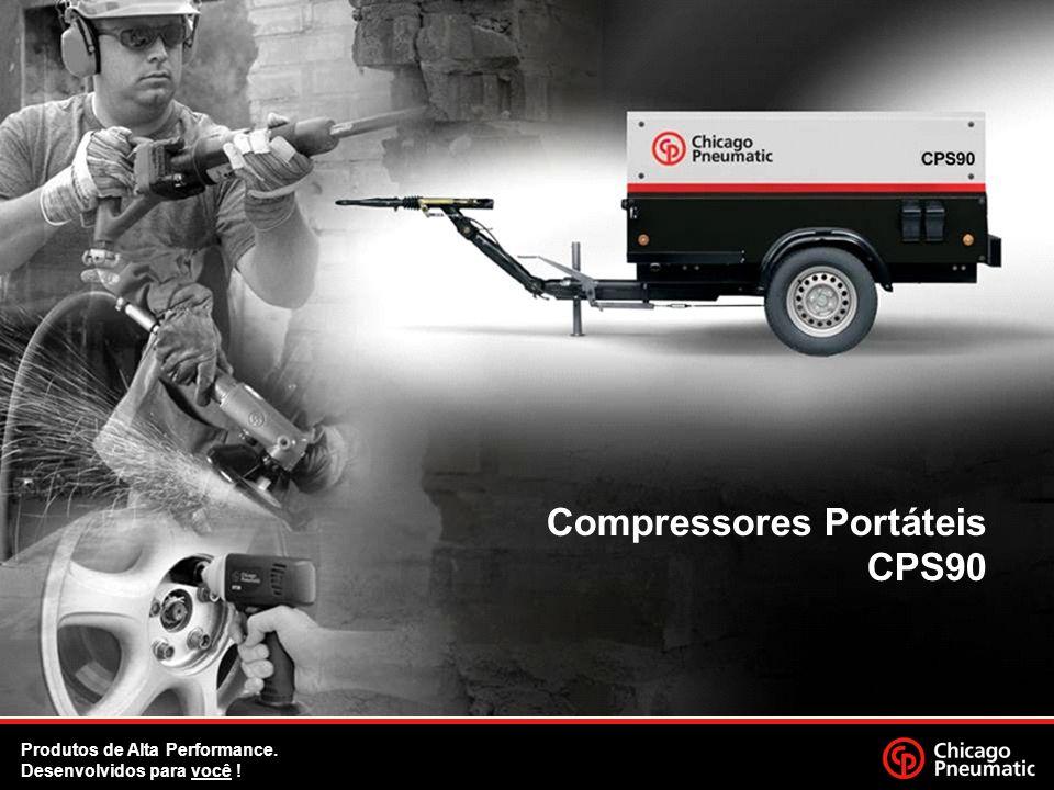 1. Compressores Portáteis CPS90 Produtos de Alta Performance. Desenvolvidos para você !