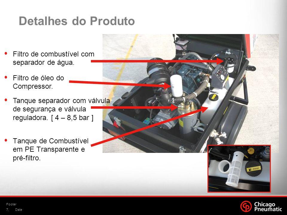 7. Footer Date Detalhes do Produto Tanque de Combustível em PE Transparente e pré-filtro. Filtro de combustível com separador de água. Filtro de óleo