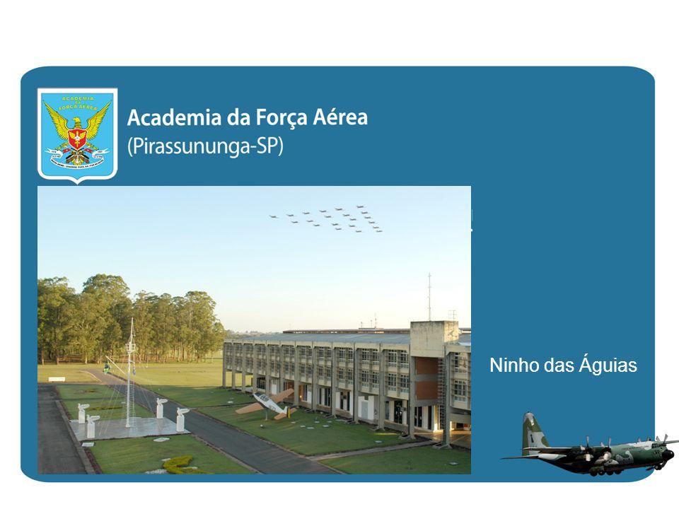 ACADEMIA DA FORÇA AÉREA (AFA) Ninho das Águias