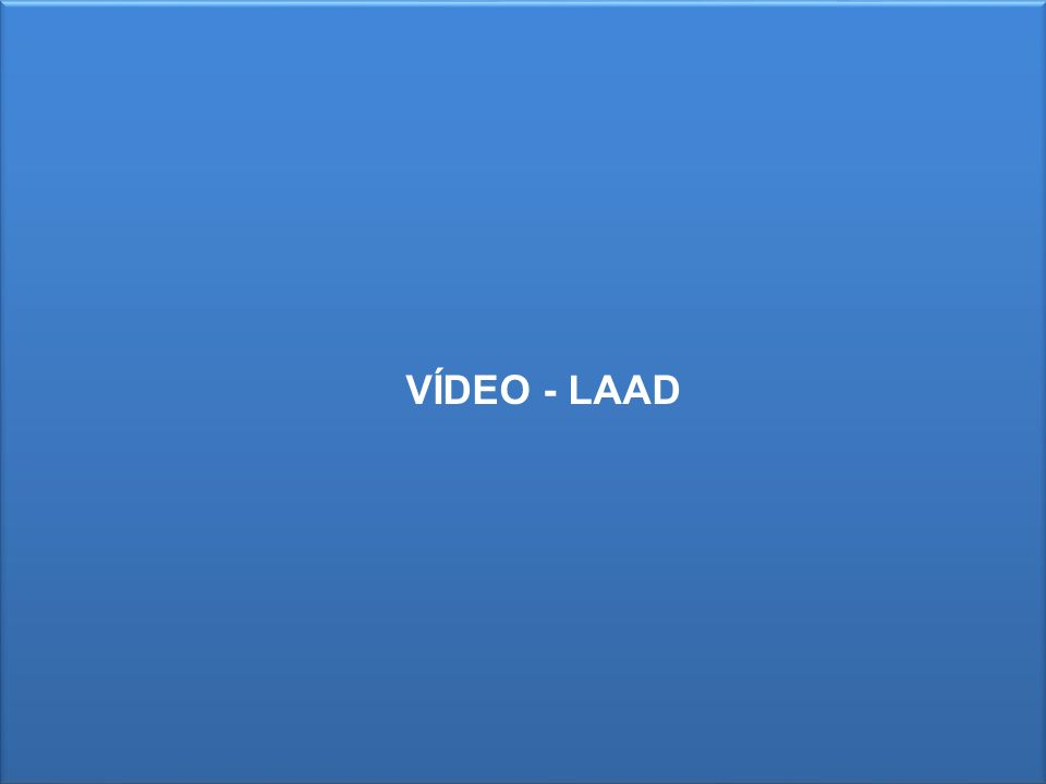 VÍDEO - LAAD
