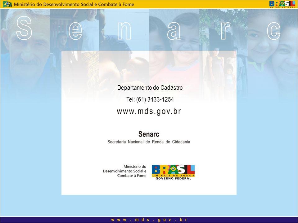 Departamento do Cadastro Tel: (61) 3433-1254