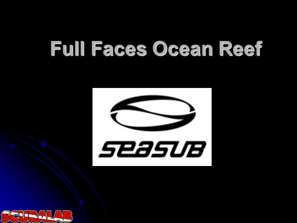 Full Faces Ocean Reef