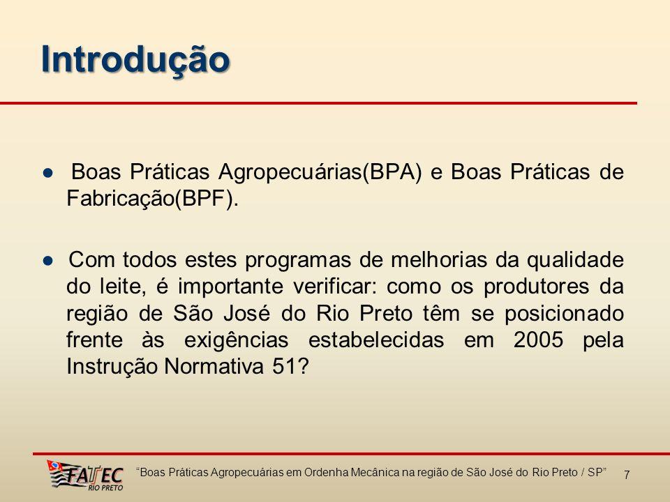 Boas Práticas Agropecuárias em Ordenha Mecânica na região de São José do Rio Preto / SP 28