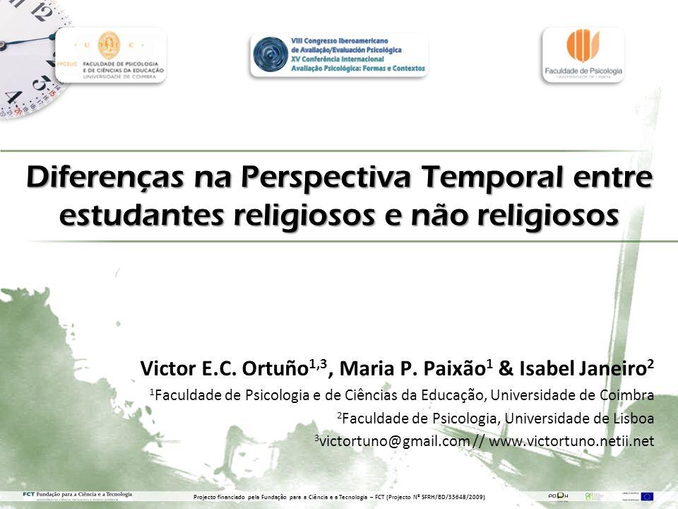 Diferenças na Perspectiva Temporal entre estudantes religiosos e não religiosos Victor E.C.