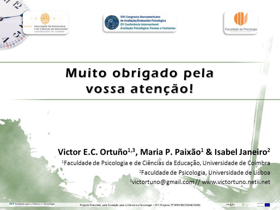 Muito obrigado pela vossa atenção.Victor E.C. Ortuño 1,3, Maria P.
