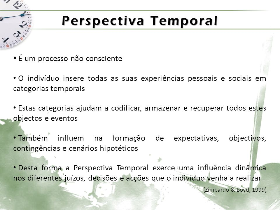 Zimbardo Time Perspective Inventory – ZTPI Possui elevado potencial para a realização de estudos transculturais, dado já ter sido adaptado a diversas línguas, tais como: Francês (Apostolidis & Fieulaine, 2004) Castelhano (Diaz-Morales, 2006) Português – Brasil (Milfont et al., 2008) Lituano (Liniauskaite & Kairys, 2009) Grego (Anagnostopoulos & Griva, 2011) Russo, Turco, Checo, Italiano, Chinês, Japonês, entre outras «Continuo a reviver no meu pensamento as experiências dolorosas do passado» «As imagens, os sons e os cheiros da minha infância trazem-me lembranças maravilhosas» «O destino determina muito da minha vida» «Tento viver a minha vida o melhor possível, um dia de cada vez» «Acredito que o dia de cada pessoa deve ser planeado com antecedência todas as manhas»