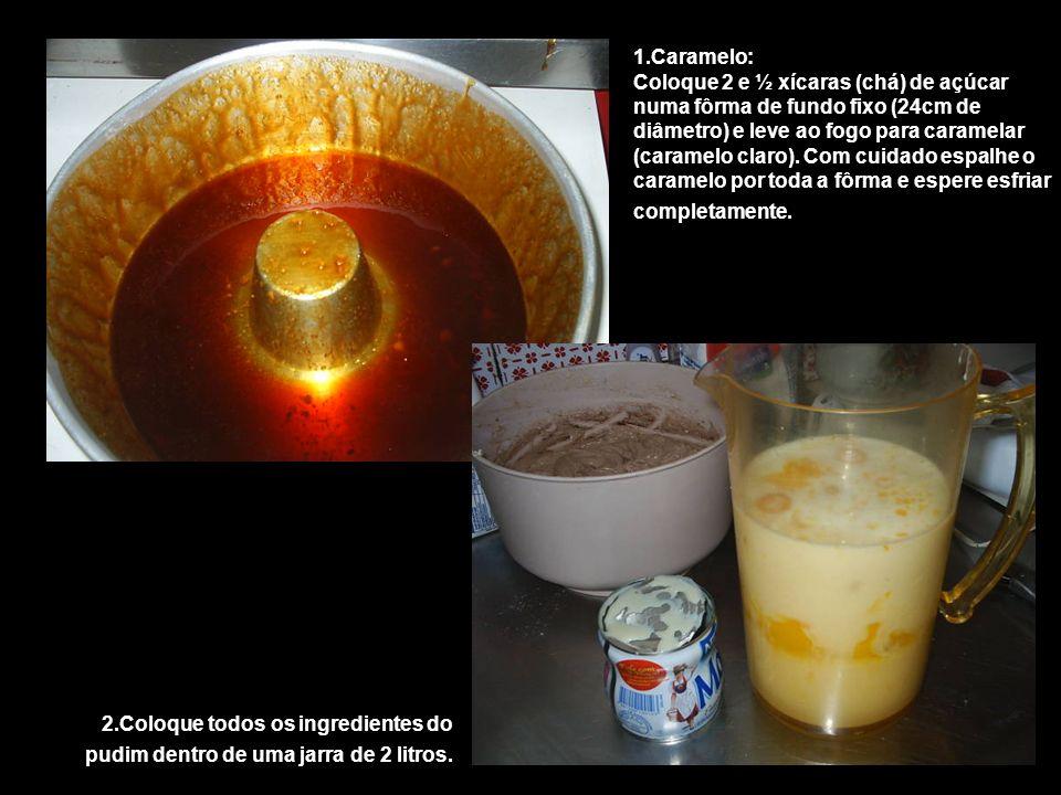 1.Caramelo: Coloque 2 e ½ xícaras (chá) de açúcar numa fôrma de fundo fixo (24cm de diâmetro) e leve ao fogo para caramelar (caramelo claro). Com cuid